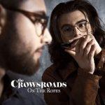 THE CROWSROADS annunciano il nuovo album On The Ropes