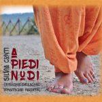 Silvia Conti – A piedi nudi (psichedeliche ipnotiche nudità)