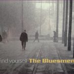 The Bluesmen – Find Yourself