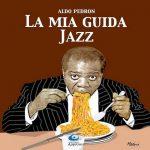 Il Jazz raccontato da Aldo Pedron