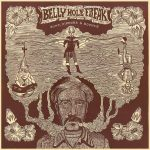 "Belly Hole Freak – One Man Band ""Bump, Mirrors & Bounce"""