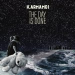 Karmamoi – Tthe Day Is Done