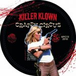 Killer Klown – Crappy Circus