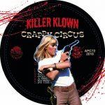 Killer Klown – Crappy Circus