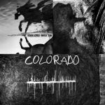 Colorado: il nuovo album di inediti di Neil Young & Crazy Horse