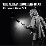 Allman Brothers Band – Fillmore West '71