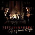 Superdownhome – Get My Demons Straight