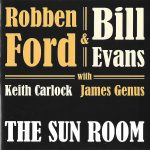 Robben Ford/Bill Evans – The Sun Room