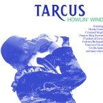 Tarcus – Howlin' Wind