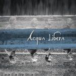 Acqua Libera – Acqua Libera