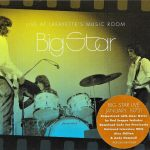 Big Star – Live at Lafayette's Music Room