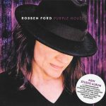Robben Ford – Purple House