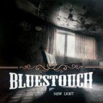 Il ritorno dei Bluestouch.