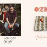 Tra l'amore e il rumore, la parola d'ordine dei Sestomarelli.