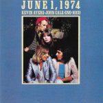 Ayers-Cale-Eno-Nico – June 1, 1974