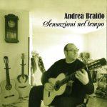 Andrea Braido – Sensazioni nel tempo