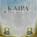 Kaipa – The Decca Years, 1975-1978.