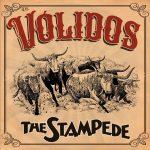 Los Volidos – The Stampede