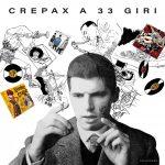 CREPAX a 33 giri di Antonio Crepax e Archivio Crepax