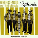 WHEELS FARGO AND THE NIGHTINGALE – RATTLESNAKES