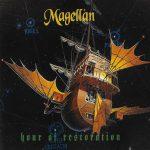 Magellan – Hour of Restoration