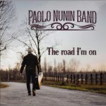 Paolo Nunin Band – The Road I'm On