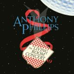 Anthony Phillips – The Living Room Concert