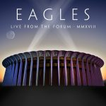Eagles – Live from The Forum – MMXVIII