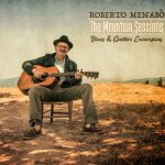 The Mountain Sessions – Blues & Guitar Excursions – Roberto Menabo'