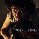 Valerio Bruner – La Belle Dame