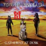 Time Haven Club – Gathered at Dusk