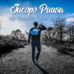 Jacopo Pausa – My Favorite Colour Is Blues
