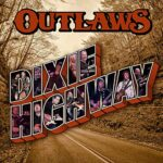 Outlaws – Dixie Highway
