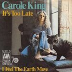 Consigli per gli ascolti: Carole King – It's Too Late